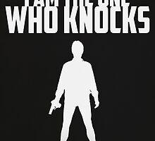 Breaking Bad - I am the One Who Knocks by Sagar  Vasishtha