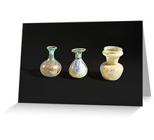 Roman glass bottles and jar 4th century CE  Greeting Card