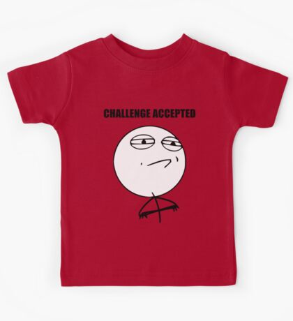 Challenge Accepted (HD) Kids Tee