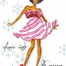Dance Into The Season by veronicamarche