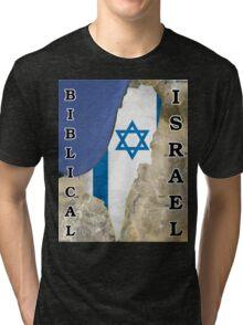 Biblical Israel Tri-blend T-Shirt