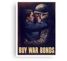 Buy War Bonds -- WW2 Poster Canvas Print