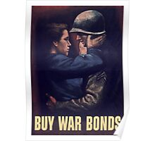 Buy War Bonds -- WW2 Poster Poster
