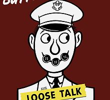 Button Your Lip! Loose Talk Can Cost Lives by warishellstore
