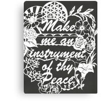 Make me an instrument of thy peace Canvas Print
