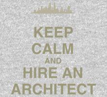 Keep Calm and Hire an Architect Kids Tee