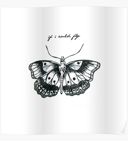 """If I Could Fly"" Butterfly Drawing  Poster"