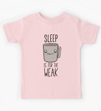 Sleep Is For The Weak Kids Tee
