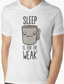 Sleep Is For The Weak Mens V-Neck T-Shirt