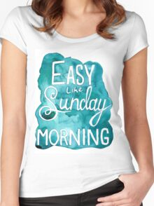 Easy Like Sunday Morning  Women's Fitted Scoop T-Shirt