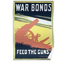 War bonds Feed the guns! 656 Poster