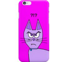 Angry Cat Does Not Care!! iPhone Case/Skin