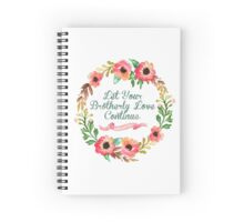 Calligraphy Let Your Brotherly Love Continue Spiral Notebook