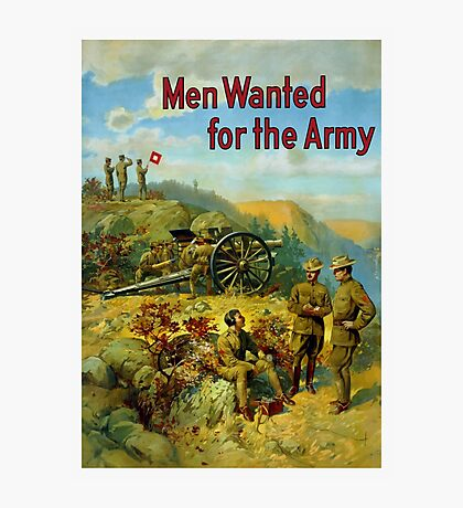 Men Wanted For The Army Photographic Print