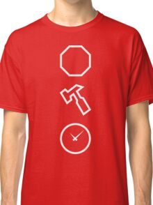 Stop, Hammer Time Classic T-Shirt