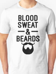 Blood, Sweat & Beards Funny Quotes T-Shirt