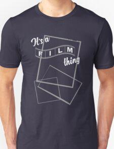 It's a Film Thing T-Shirt