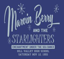 Marvin Berry and the Starlighters - Back to the Future by Starport Shirts