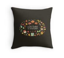 A December to Remember Throw Pillow