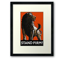 Stand Firm Lion -- WW2 Propaganda Framed Print