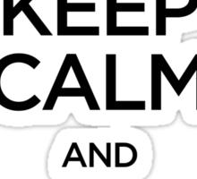 Keep Calm and Chi Sau (Wing Chun) - Dark Sticker