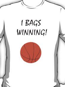 I Bags Winning! - Basketball T-Shirt
