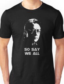 Admiral Adama : So Say We All Unisex T-Shirt
