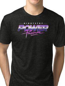 NightStop - Power Prostitute Tri-blend T-Shirt