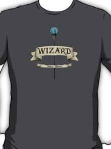 I'm a WIZARD! T-Shirt
