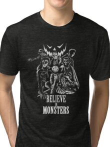 Believe In Monsters Tri-blend T-Shirt