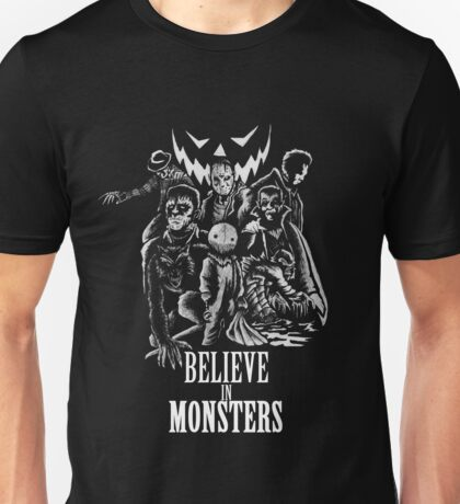 Believe In Monsters Unisex T-Shirt
