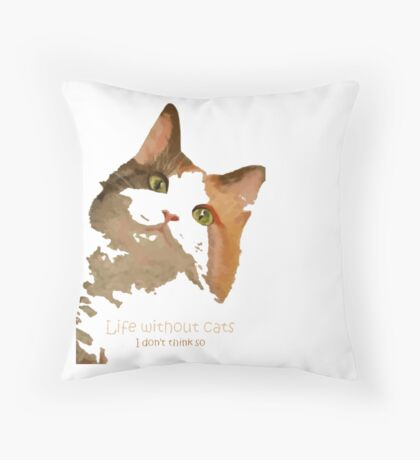 Life Without Cats Vector Throw Pillow