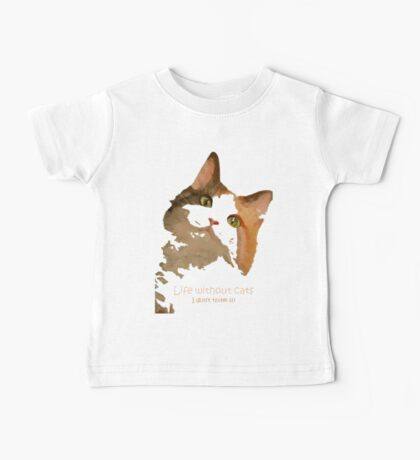 Life Without Cats Vector Baby Tee