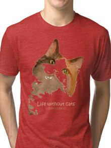 Life Without Cats Vector Tri-blend T-Shirt