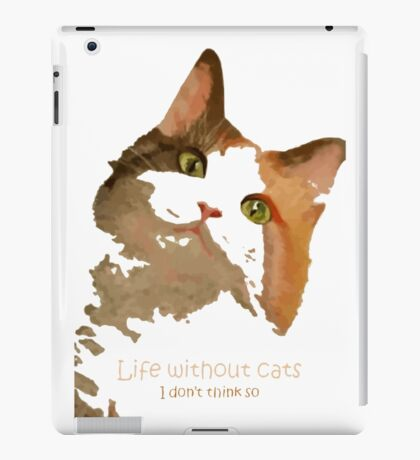Life Without Cats Vector iPad Case/Skin