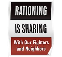 Rationing Is Sharing -- WWII  Poster