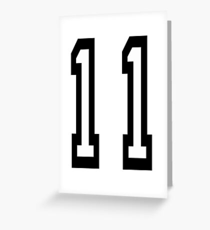 11, TEAM SPORTS, NUMBER 11, Eleven, Eleventh, Competition Greeting Card