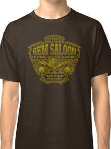 The Gem Saloon  Classic T-Shirt