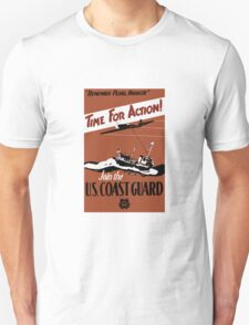 Time For Action -- Join The U.S. Coast Guard T-Shirt