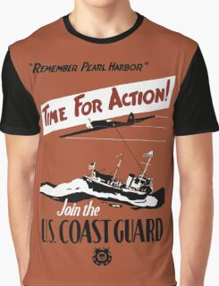 Time For Action -- Join The U.S. Coast Guard Graphic T-Shirt