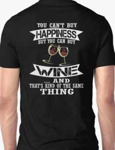 Wine is Happiness T-Shirt