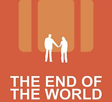 Minimalist 'The End of the World'  Poster by Abboz
