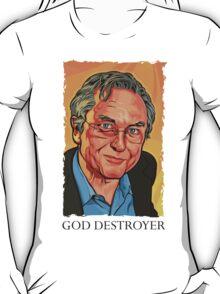 God Destroyer Richard Dawkins T-Shirt