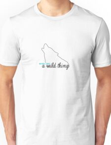 Never Love a Wild Thing T-Shirt