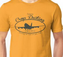 Extreme Crop Dusting Unisex T-Shirt