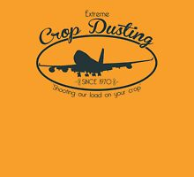 Extreme Crop Dusting Unisex T-Shirt