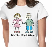 "Cute Engaged Engagement ""We""re Engaged"" Womens Fitted T-Shirt"