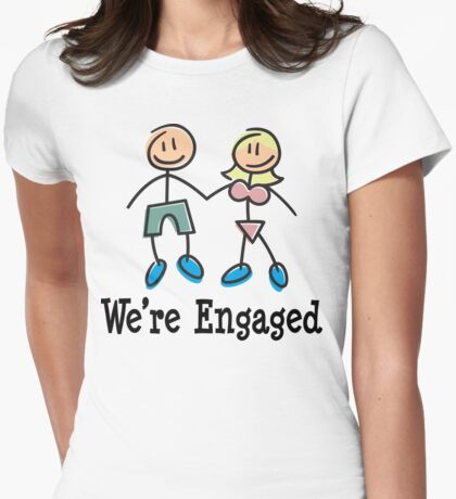 "Engagement Engaged ""We're Engaged"" Womens Fitted T-Shirt"