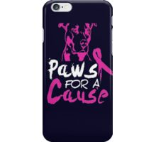 Paws for a cause iPhone Case/Skin