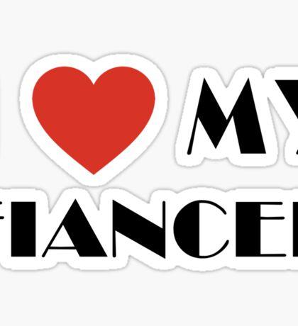 Engaged I Love My Fiancee Sticker